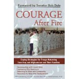 Courage After Fire is a phenomenal, practical resource for families after deployements