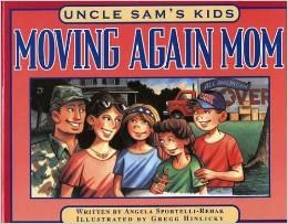 Uncle Sam's Kids: Moving Again Mom